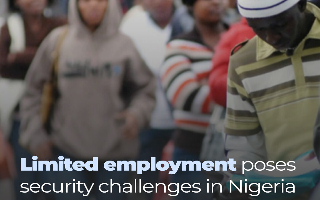 Limited Employment Poses Security Challenge in Nigeria-World Bank