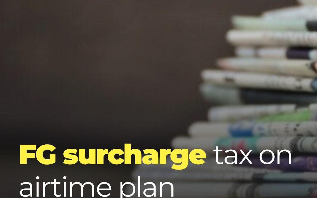 FG Surcharge Tax on Airtime Plan