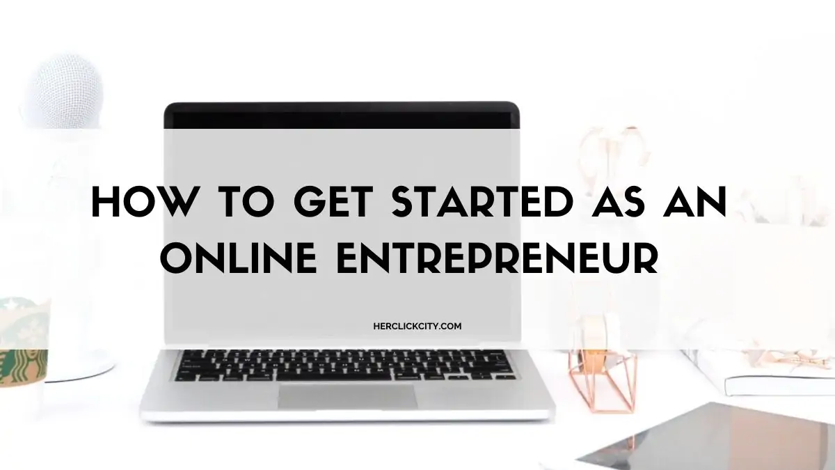 How to Get Started as an Online Infopreneur