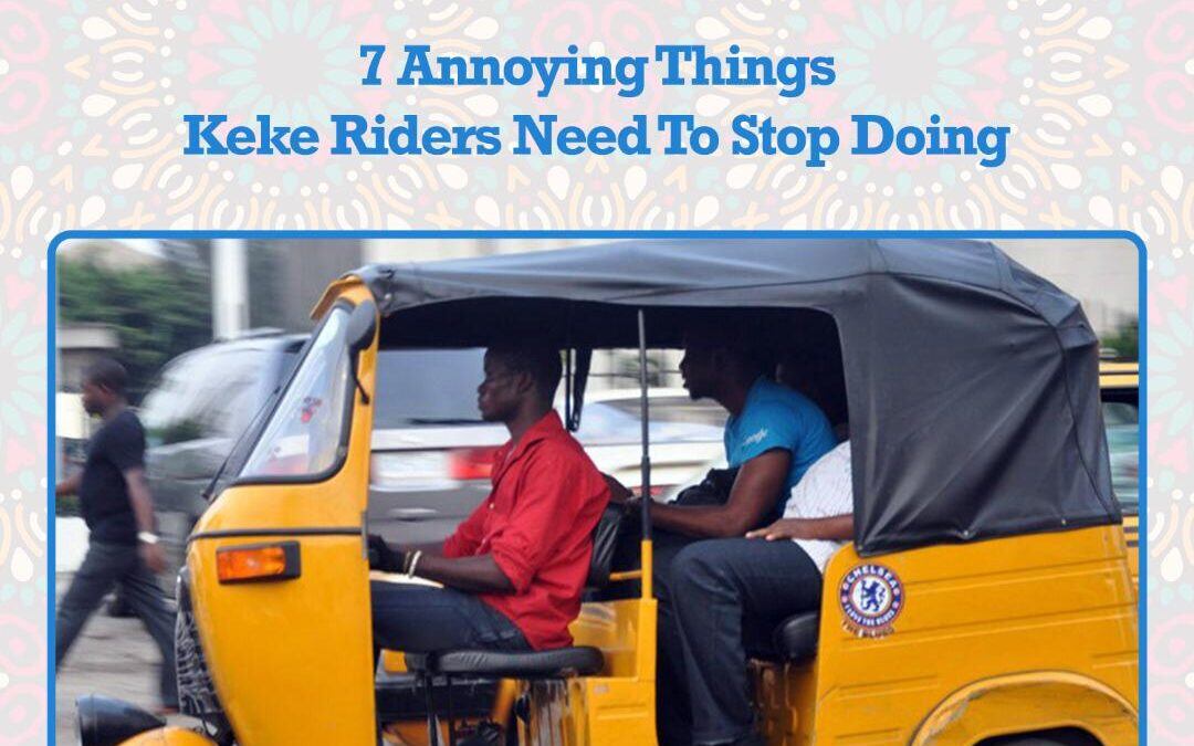 Seven Annoying Things Enugu Keke Riders Do