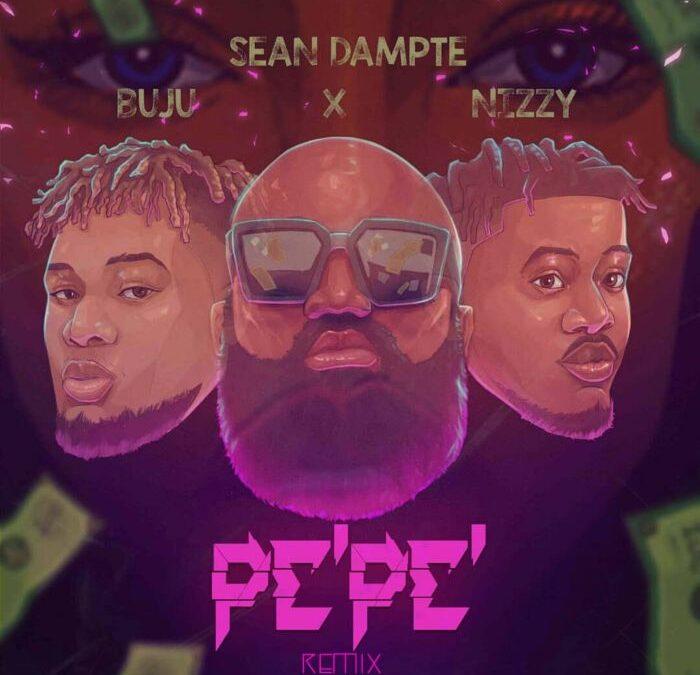 Pepe (Sean Dampte ft. Buju & Nizzy) (Remix)