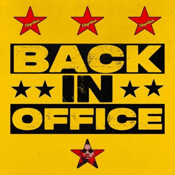 Mayorkun Has Released A New Track Titled 'Back In Office'